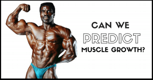 Can We Predict Muscle Growth?